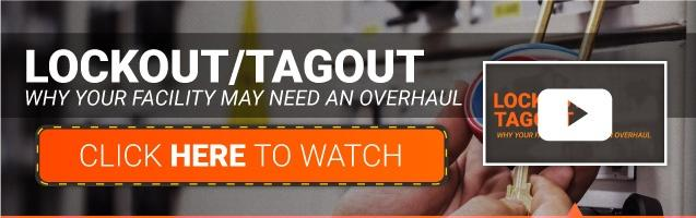 Watch Lockout / Tagout Video NOW